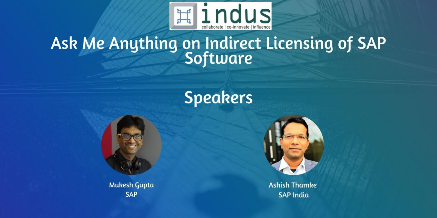 Ask Me Anything – Learn and become an expert on Indirect/Digital Access of SAP Software
